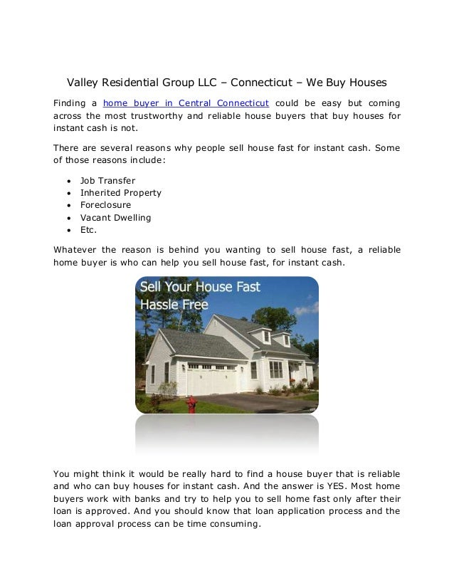 Valley Residential Group LLC – Connecticut – We Buy HousesFinding a home buyer in Central Connecticut could be easy but co...