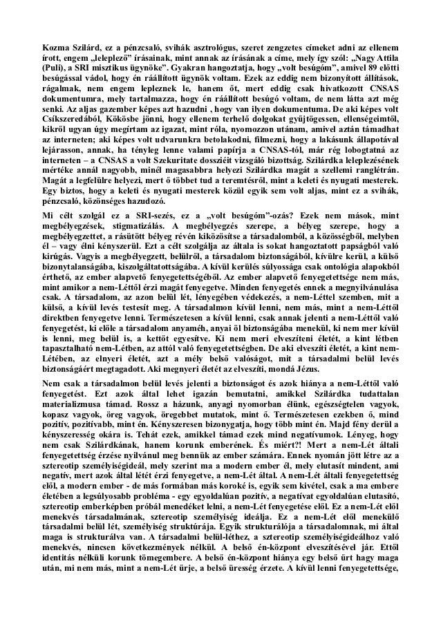 """Kozma Szilárd, ez a pénzcsaló, svihák asztrológus, szeret zengzetes címeket adni az ellenemírott, engem """"leleplező"""" írásai..."""