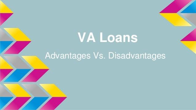 VA Loans Advantages Vs. Disadvantages