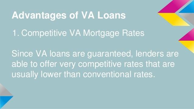 Va loans advantages vs. disadvantages (1) Slide 3
