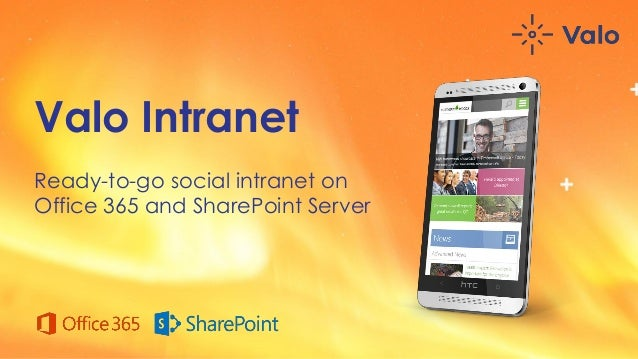 Valo Intranet Ready-to-go social intranet on Office 365 and SharePoint Server