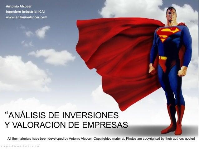 """Antonio  Alcocer   Ingeniero  Industrial  ICAI   www.antonioalcocer.com       """"ANÁLISIS DE INVERSIONES Y VAL..."""