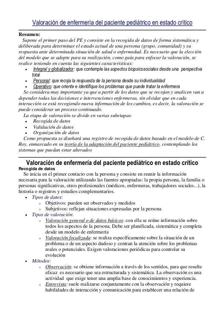 Valoración de enfermería del paciente pediátrico en estado críticoResumen:  Supone el primer paso del PE y consiste en la ...