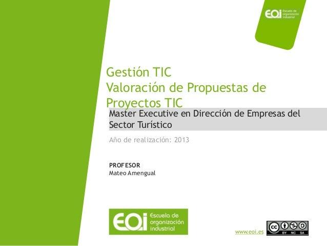 NOMBRE PROGRAMA / Nombre profesor www.eoi.es Master Executive en Dirección de Empresas del Sector Turístico Gestión TIC Va...