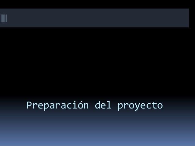 Preparación del proyecto