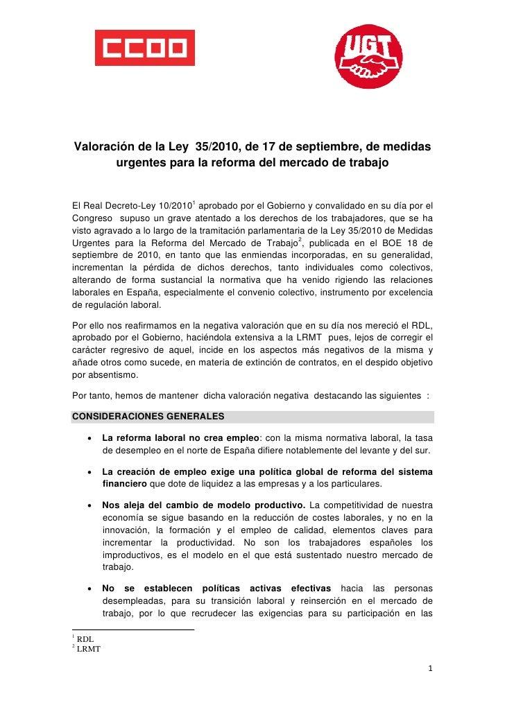Valoración de la Ley 35/2010, de 17 de septiembre, de medidas        urgentes para la reforma del mercado de t...