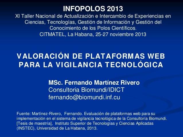 INFOPOLOS 2013 XI Taller Nacional de Actualización e Intercambio de Experiencias en Ciencias, Tecnologías, Gestión de Info...