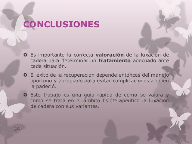 REFERENCIAS BIBLIOGRÁFICAS  Fisterra: Guías clínicas. Lesiones de cadera, pelvis y fémur. Actualización 2007.  Serra, Ma...