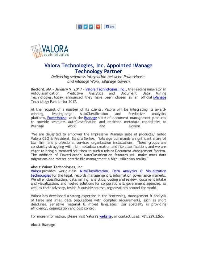 Valora Technologies, Inc. Appointed iManage Technology Partner Delivering seamless integration between PowerHouse and iMan...