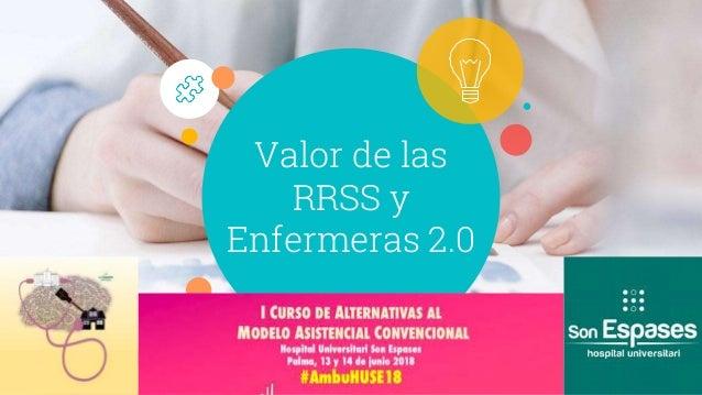 Valor de las RRSS y Enfermeras 2.0