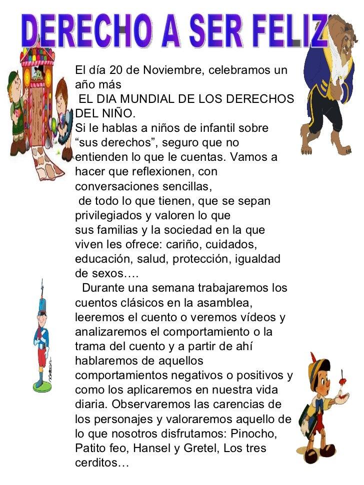 El día 20 de Noviembre, celebramos un año más EL DIA MUNDIAL DE LOS DERECHOS DEL NIÑO.  Si le hablas a niños de infantil s...