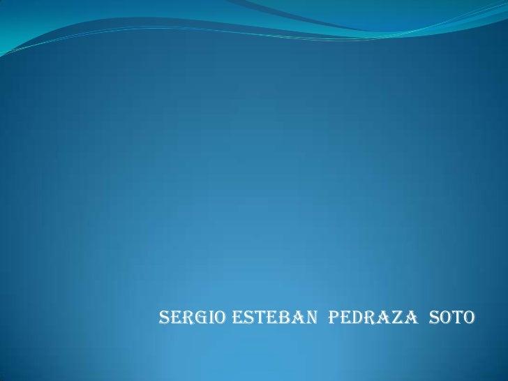 Sergio Esteban Pedraza Soto