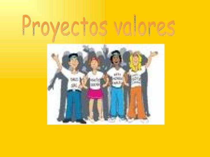 Proyectos valores