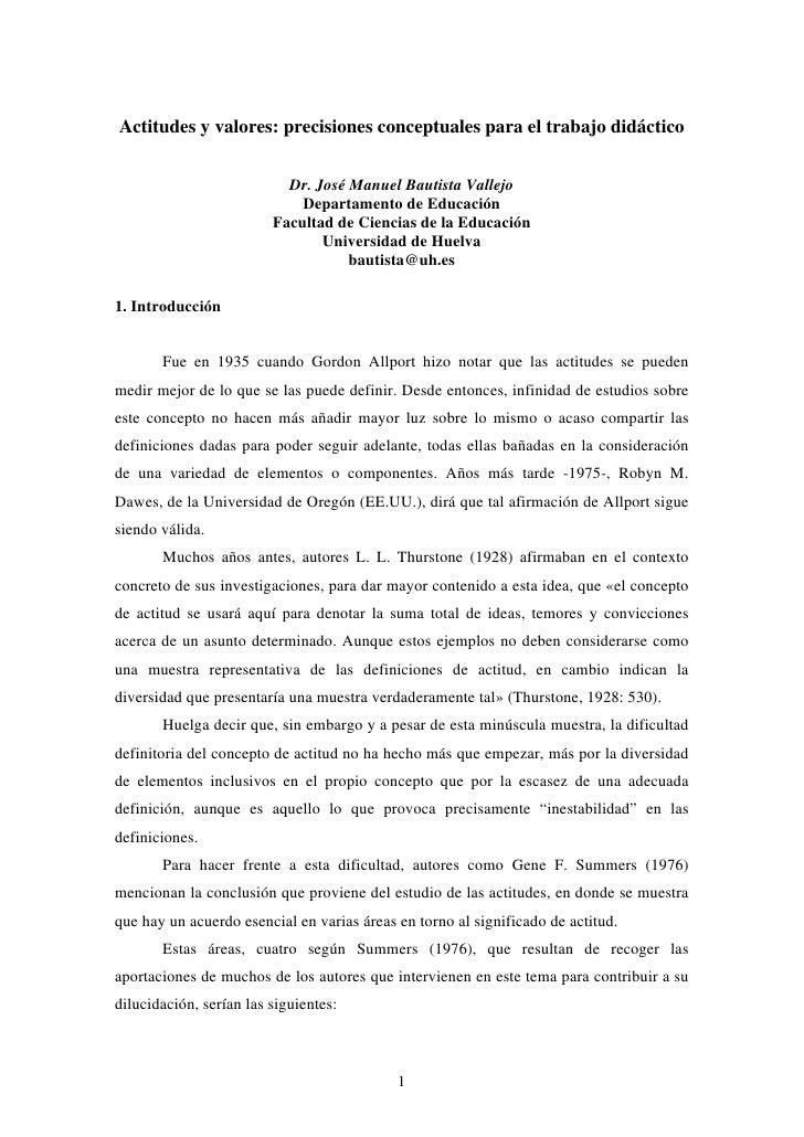 Actitudes y valores: precisiones conceptuales para el trabajo didáctico                              Dr. José Manuel Bauti...