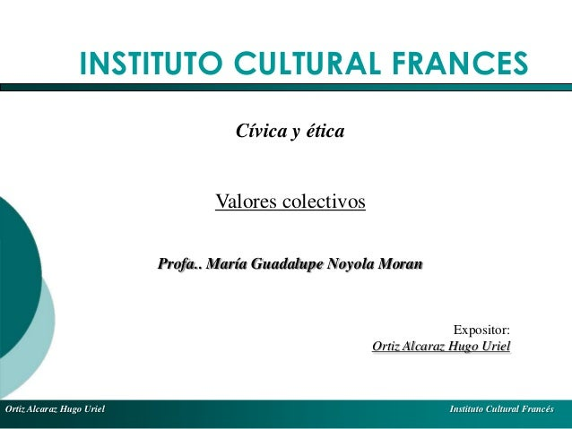 El Desarrollo Humano, base de la Formación Integral de la PersonalLos valores en la empresaOrtiz Alcaraz Hugo Uriel Instit...