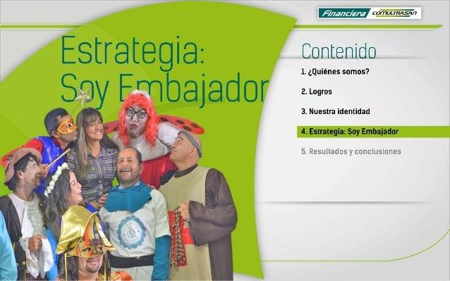 """l  69:72am? """"  Estrategia:  contenido  3 l 1. ¿Quiénes somos?  Sov Frnbajaooi'  i J ('k/ X .  I 3. Nuestra identidad """"A j ..."""