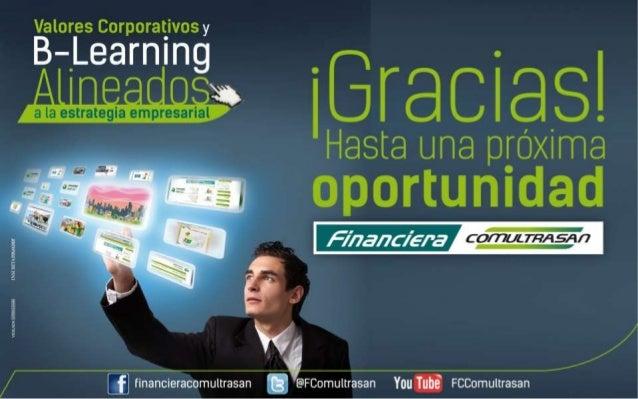 Valores Corporativos y  B-'Learning  i ¡Graciasl a la estrategia empresarial ,   Hasta una próxima oportunidad  w /   /  [...