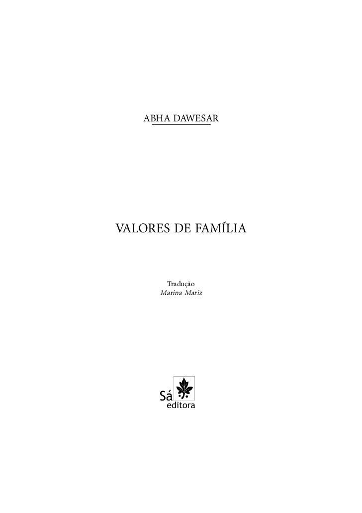 ABHA DAWESARVALORES DE FAMÍLIA       Tradução      Marina Mariz