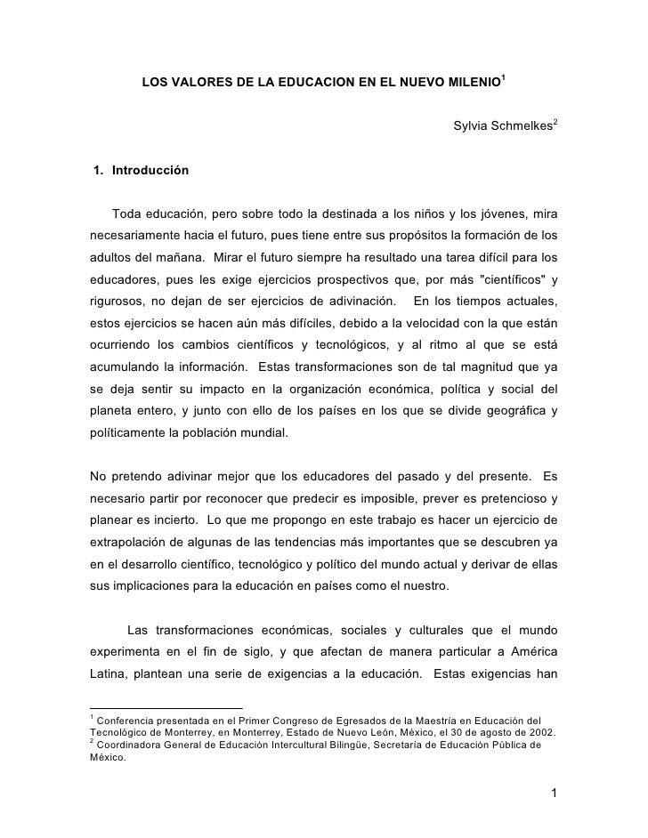 LOS VALORES DE LA EDUCACION EN EL NUEVO MILENIO1                                                                          ...