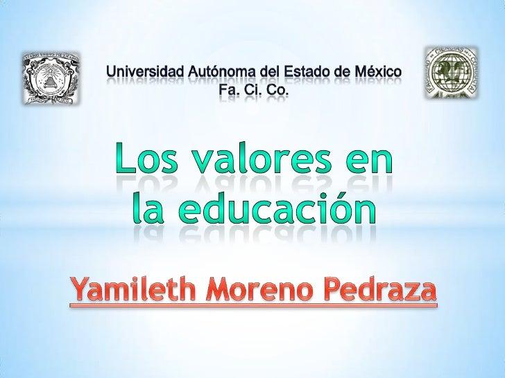 **El problema de la educación envalores es que no practican elrespeto de alumno-maestro.