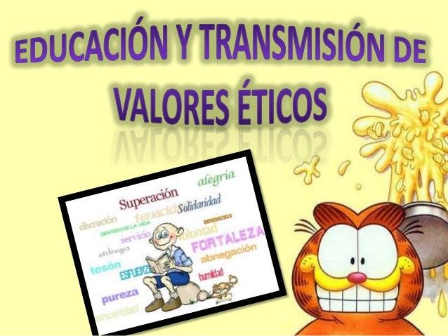 EDUCACIÓN SEXUAL Y VALORES ÉTICOS Slide 2