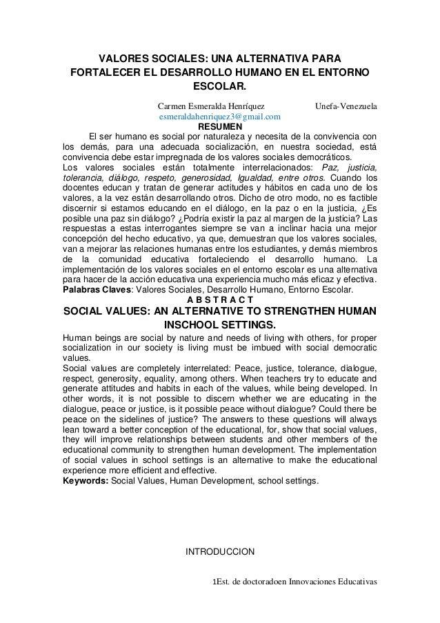 VALORES SOCIALES: UNA ALTERNATIVA PARA FORTALECER EL DESARROLLO HUMANO EN EL ENTORNO                    ESCOLAR.          ...