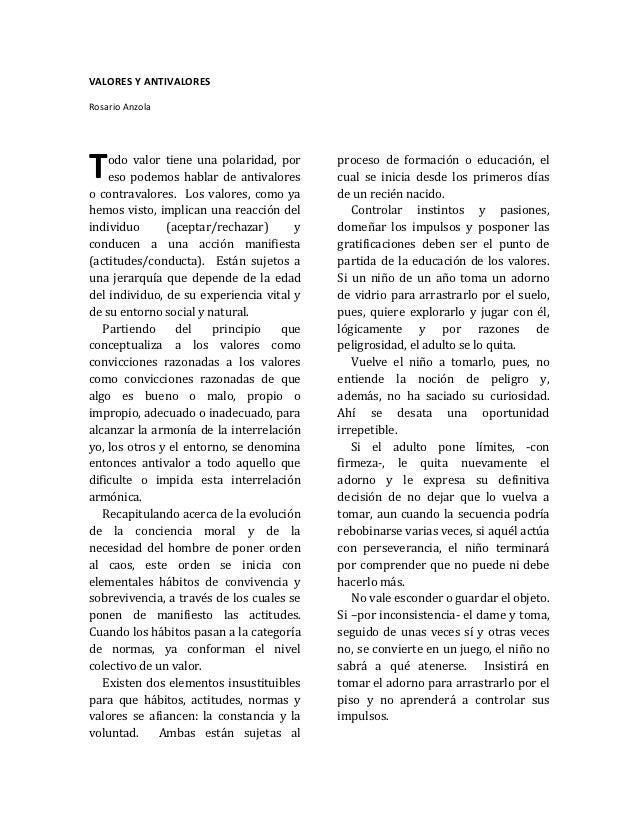 VALORES Y ANTIVALORESRosario Anzola    odo valor tiene una polaridad, por     proceso de formación o educación, elT   eso ...