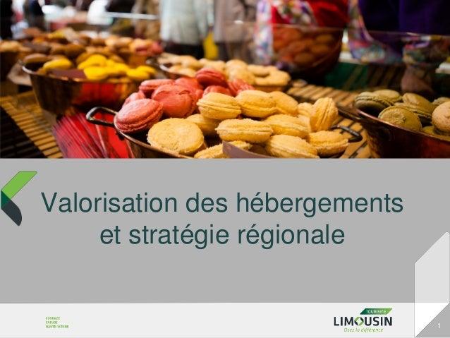 Valorisation des hébergements     et stratégie régionale                                1
