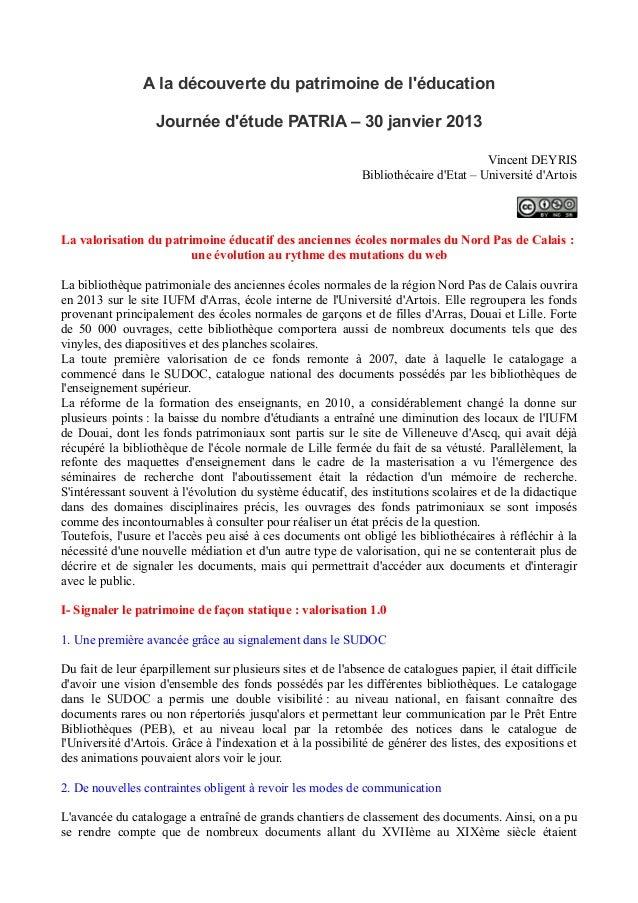 A la découverte du patrimoine de léducation                   Journée détude PATRIA – 30 janvier 2013                     ...