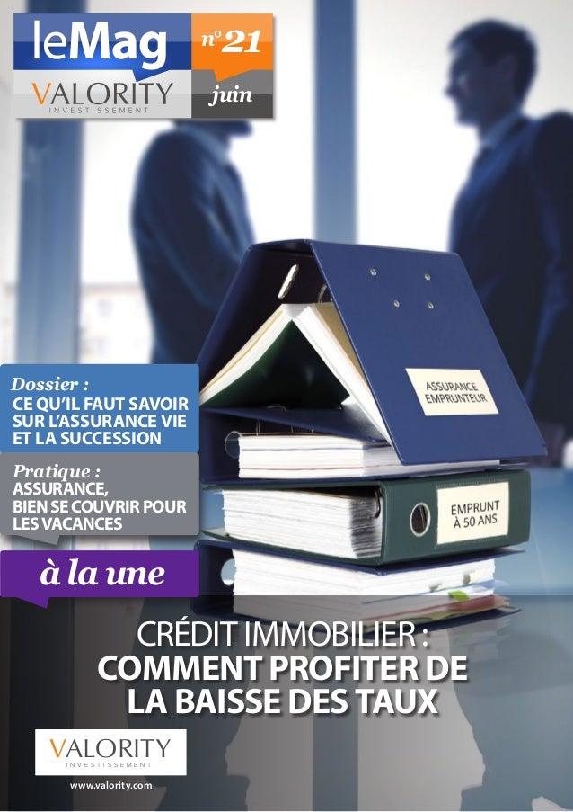 Dossier : Ce qu'il faut savoir sur l'assurance vie et la succession Pratique : Assurance, biensecouvrirpour lesvacances...