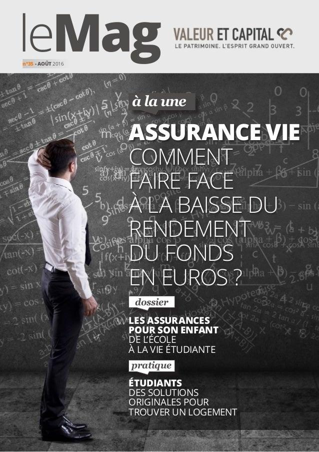à la une pratique dossier assurance vie comment faire face à la baisse dU rendement du fonds en euros ? étudiants des solu...