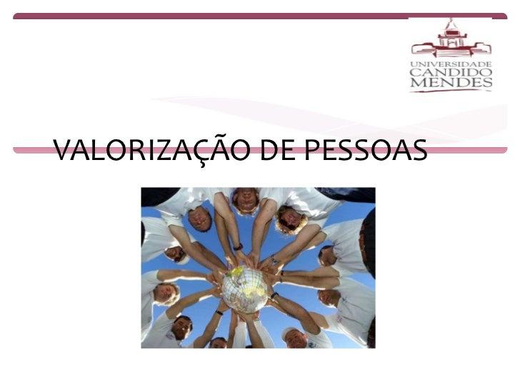 VALORIZAÇÃO DE PESSOAS
