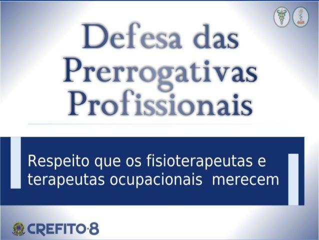 Defesa das Prerrogativas Profissionais  2013