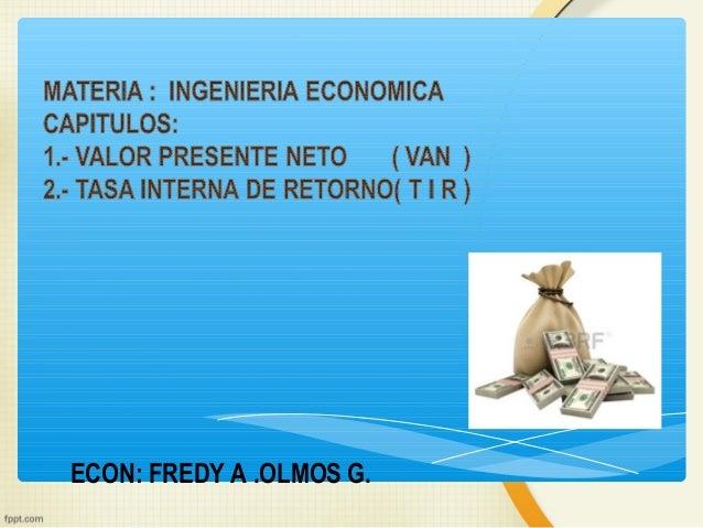 ECON: FREDY A .OLMOS G.