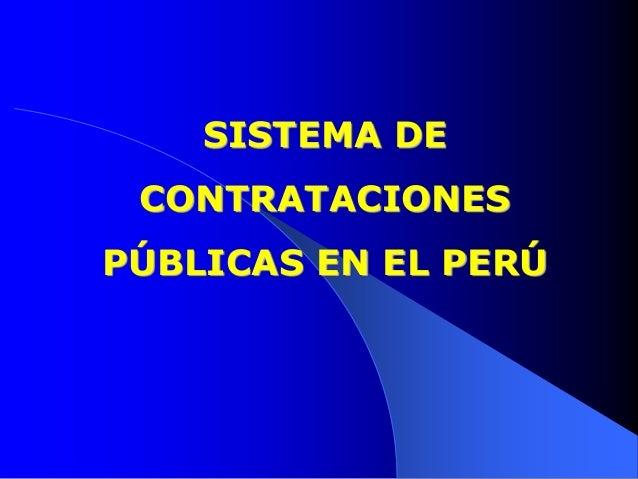 SISTEMA DECONTRATACIONESPÚBLICAS EN EL PERÚ