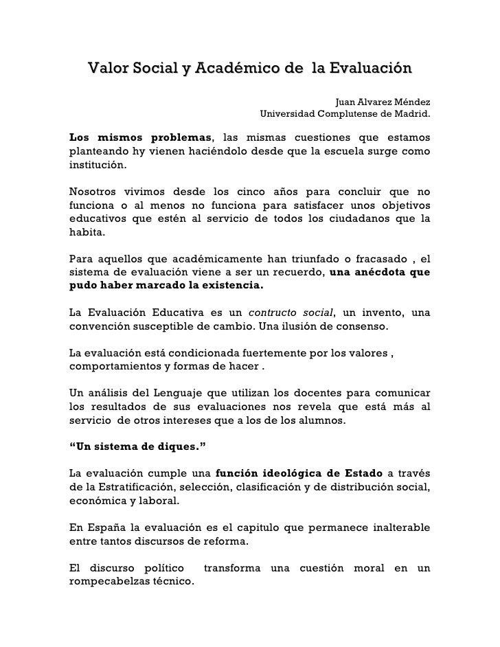 Valor Social y Académico de la Evaluación                                                      Juan Alvarez Méndez        ...