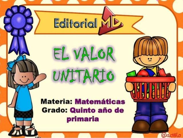 Valor unitario en matematicas para Niños