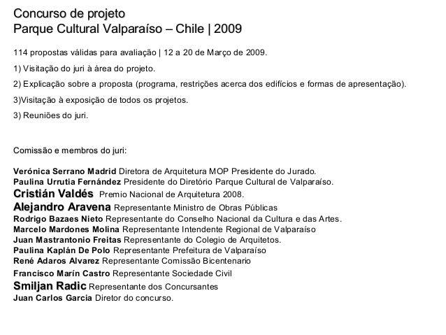 Concurso de projetoConcurso de projeto Parque Cultural Valparaíso – Chile | 2009Parque Cultural Valparaíso – Chile | 2009 ...