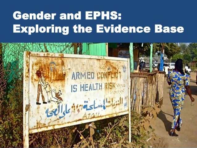 Gender and EPHS: Exploring the Evidence Base