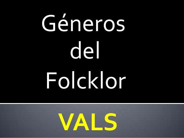 Géneros  delFolcklor VALS