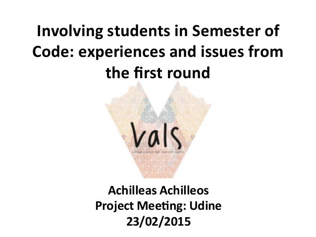 Involving  students  in  Semester  of   Code:  experiences  and  issues  from   the  first  round ...