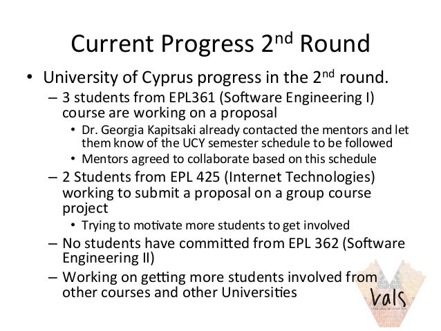 Current  Progress  2nd  Round   • University  of  Cyprus  progress  in  the  2nd  round.   – 3 ...