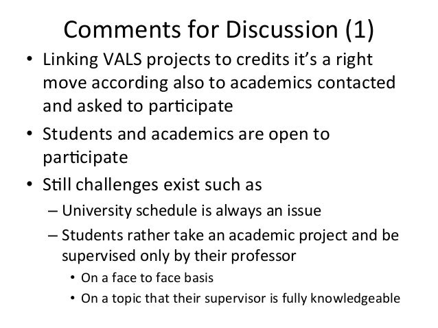 Comments  for  Discussion  (1)      • Linking  VALS  projects  to  credits  it's  a  right   mo...