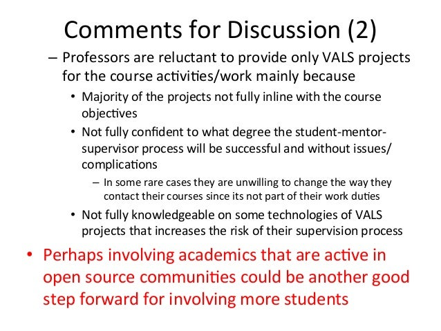 Comments  for  Discussion  (2)      – Professors  are  reluctant  to  provide  only  VALS  projec...