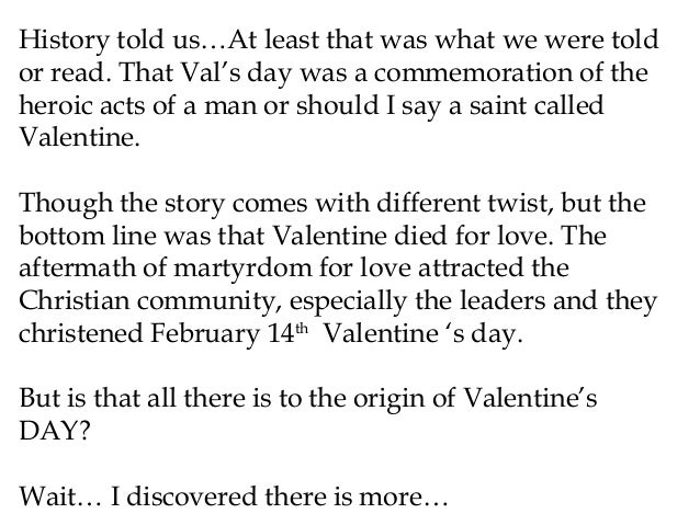 valentine's day- the hidden story, Ideas