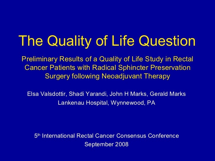 Preliminary Results of a Quality of Life Study in Rectal Cancer Patients with Radical Sphincter Preservation Surgery follo...