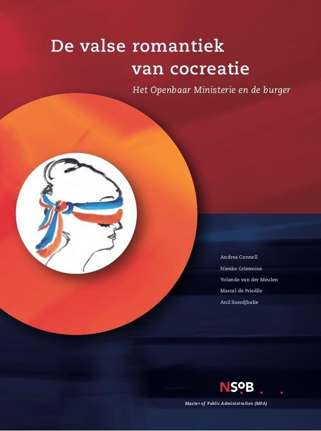 Lange Voorhout 17 2514 EB Den Haag (070) 302 49 10 www.nsob.nl info@nsob.nl  De valse romantiek van cocreatie Devals...