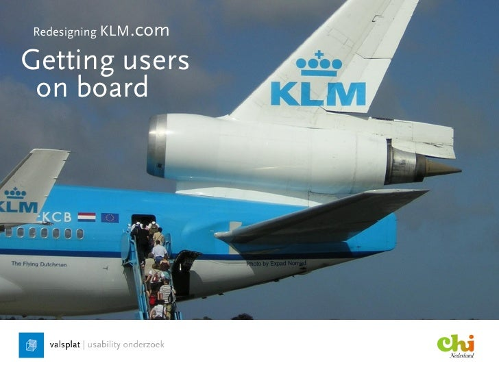 Redesigning KLM.com  Getting users  on board