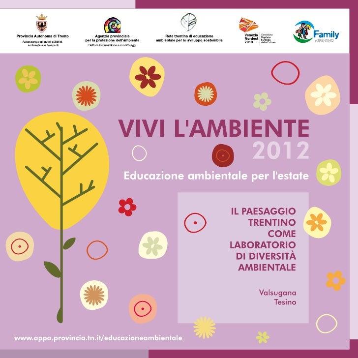 La Rete trentina di educazione ambientale per lo                      Partecipazione GRATUITAsviluppo sostenibile dell'Age...