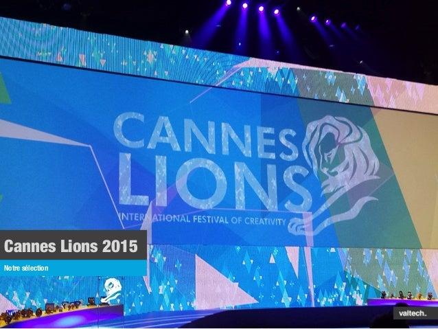 Cannes Lions 2015 Notre sélection